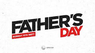 Fathers Day service: Sunday 6th September