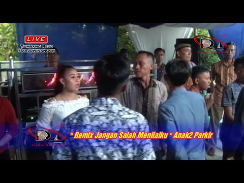 REMIX JANGAN SALAH MENILAIKU  OT LEGASI  LIVE DI TUMPANG REJO, HARJOWINANGUN, BELITANG. 26/03/2019