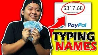KUMITA NG $300/WEEK TYPING NAMES! (EASY MONEY!)