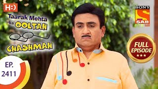 Taarak Mehta Ka Ooltah Chashmah - Ep 2411 - Full Episode - 26th February, 2018