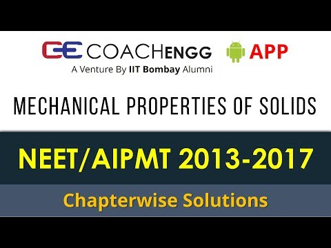 NEET Problems   Mechanical Properties of Solids   2013 to 2017   Chapterwise Solutions: Rohit Dahiya