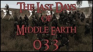 The Last Days of Middle Earth - #033