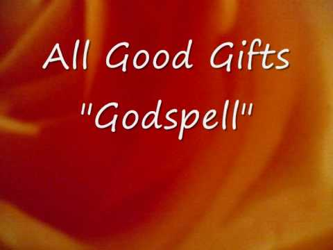 All Good Gifts