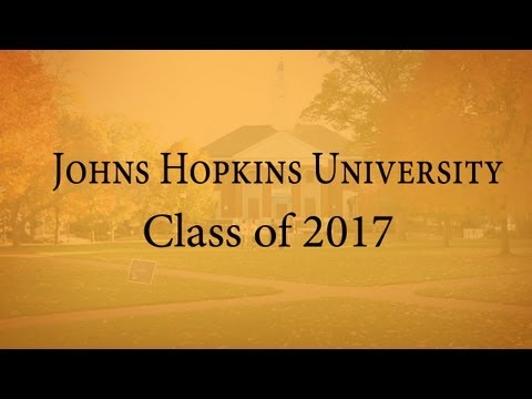 Welcome Johns Hopkins University Class of 2017