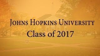 Welcome Johns Hopkins University Class of 2017 YouTube Videos