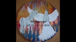 Wochenorakel 12.11.    18.11.2018    Lass Die Karten Sprechen