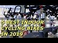 5 Best Indoor Cycling Bikes in 2019