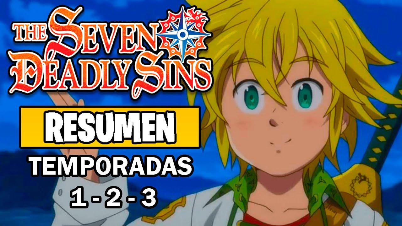 Download 🌟Nanatsu No Taizai [Resumen] | (Temporadas 1, 2 y 3)| The Seven Deadly Sins