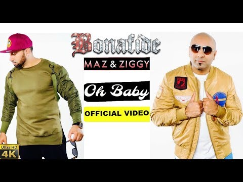 BONAFIDE (Maz & Ziggy) | OH BABY | OFFICIAL VIDEO