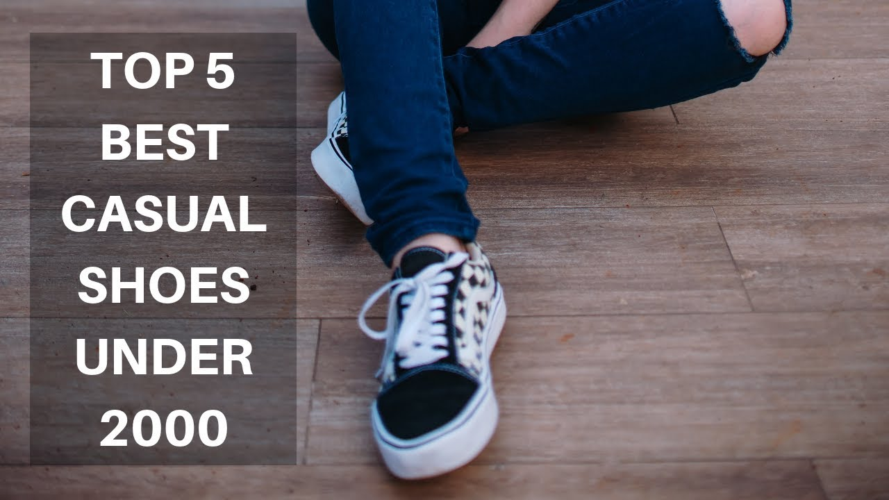 Top 13 Best Casual Shoes Under 2000 In