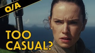 Are the Star Wars Movies Too Casual - Star Wars Explained Weekly Q&A