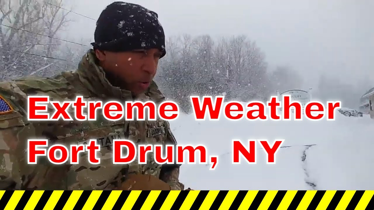 Extreme weather at Fort Drum & Watertown NY