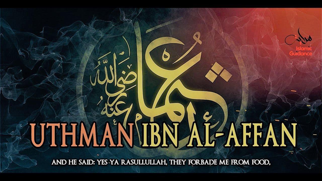 Uthman Ibn Affan RA