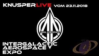 Intergalactic Aerospace Expo - Anvil Aerospace (Streamaufzeichnung)