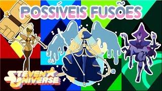 Steven Universo - Possíveis Fusões (Fan Fusions) #4