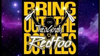 REDFOO - BRING OUT THE BOTTLES (FULL HQ)