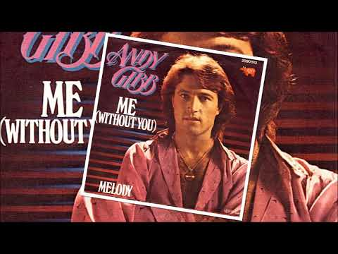 Download Andy Gibb - Me (Without You)