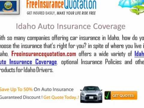 Idaho  Auto Insurance Company - Idaho Car Insurance Quote