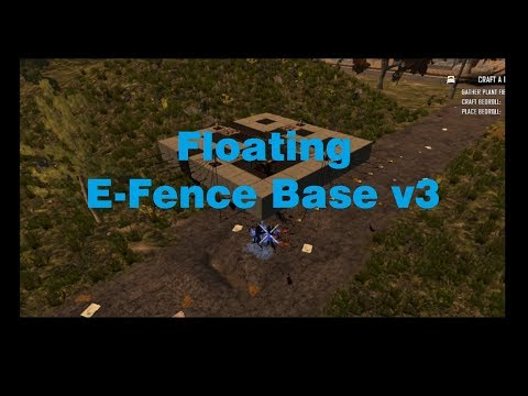 7 Days to Die - Floating Base E-Fence V3 - Build Example [7d