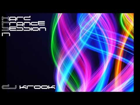 Hard Trance - Session Seventeen ~ DJ Krook