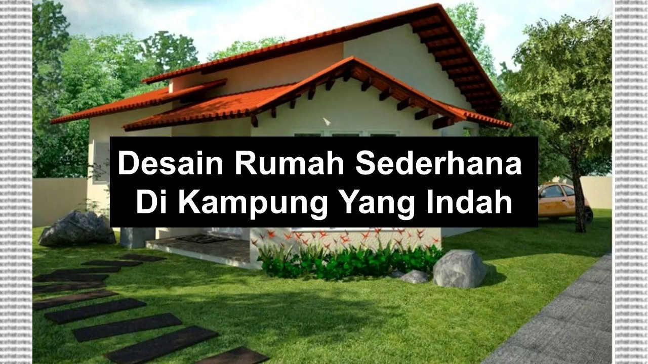 Rumah Sederhana Di Kampung Simple House Design In Beautiful Village