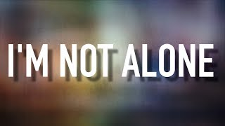 I'm Not Alone - [Lyric Video] Plumb