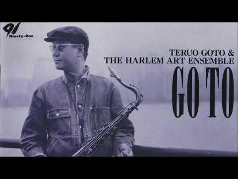 GO TO / HELLO LIKE BEFORE  後藤輝夫&THE HARLEM ART ENSEMBLE