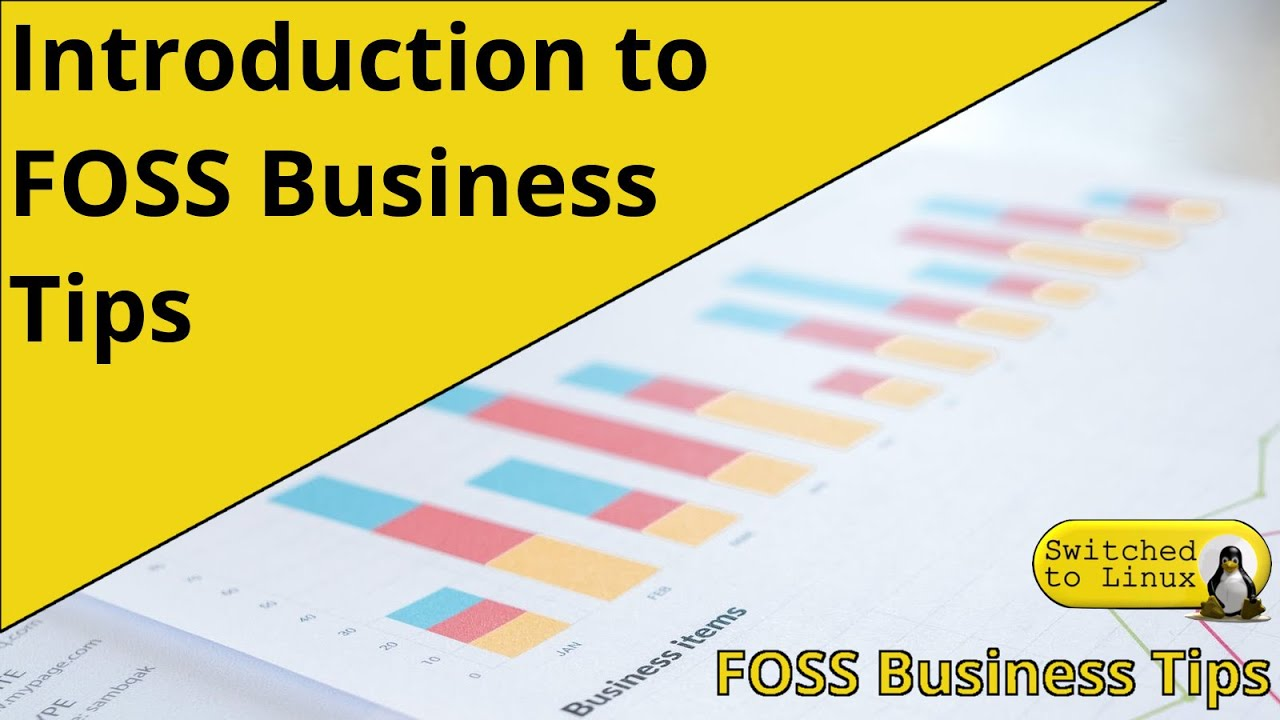 FOSS Business Tips - Introduction