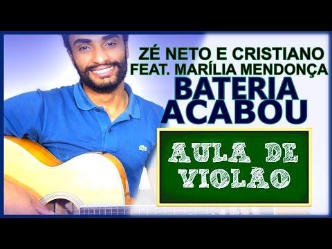 (COMO TOCAR NO VIOLÃO #152) Bateria Acabou - Zé Neto e Cristiano feat. Marília Mendonça