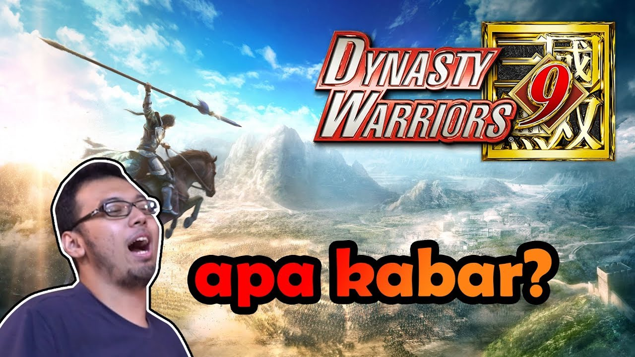 GAME INI JADI LEBIH BAGUS?! – Dynasty Warriors 9 Review part 2