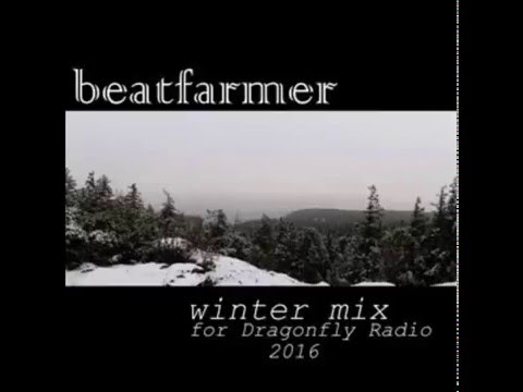 Beatfarmer - Winter Mix for Dragonfly Radio 2016