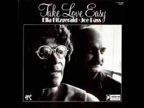 Ella Fitzgerald & Joe Pass - Take Love Easy (Full album)