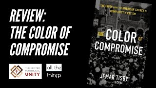 Book Review: The Color of Compromise