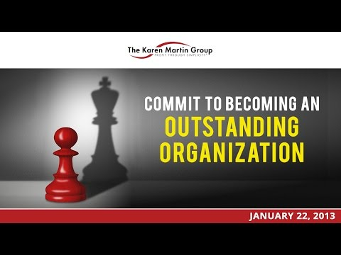 Commit To Becoming An Outstanding Organization