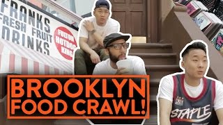 THE REAL BROOKLYN FOOD CRAWL w/ Brooklyn Chris! - New York