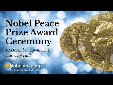 2017 Nobel Peace Prize Ceremony