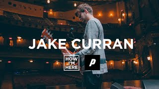 How I'm Here | Episode 1 JAKE CURRAN (Niall Horan)