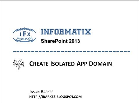 Create an Isolated App Domain in SharePoint 2013