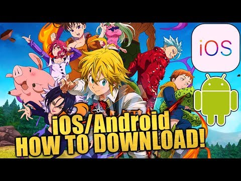 IOS And Android! How To Download: Seven Deadly Sins: Grand Cross Of Light And Darkness (JP Version)