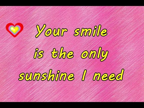 Your Smile Is The Only Sunshine I Need ❤💕  Good Morning Love Messages ❤❤