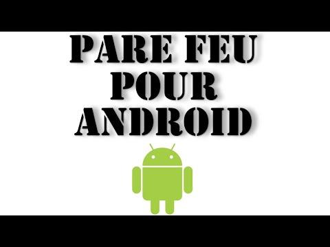 Android Firewall | Tutoriel Pour Bloquer Un Accès Internet Sur Mobiles Et Tablettes