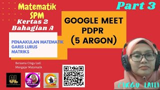 #Googlemeet #MatematikSPM #Kertas2 5 Argon.