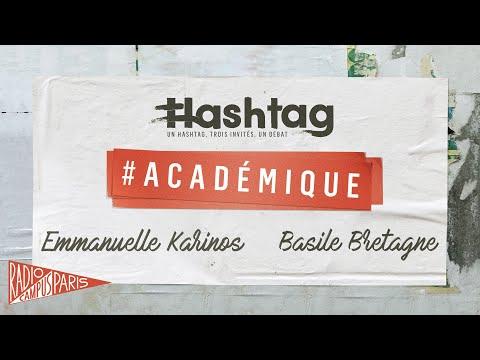 [HASHTAG] #Académique - Emmanuelle Karinos, Basile Bretagne sur Radio Campus Paris