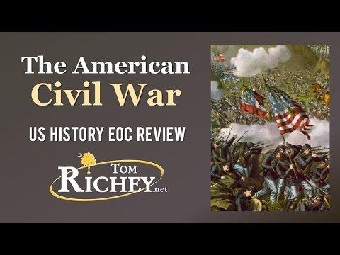 The Civil War (US History EOC Review - USHC 3.2)