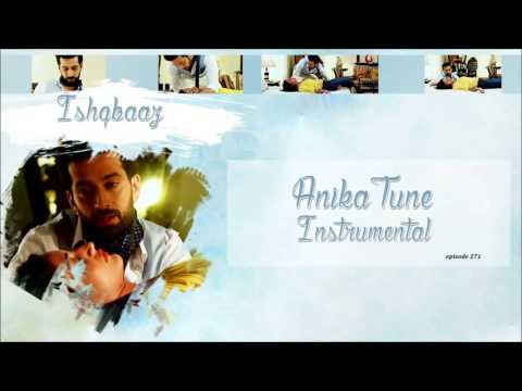 Ishqbaaz - Anika Tune Instrumental