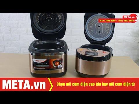 Nên chọn nồi cơm điện cao tần hay nồi cơm điện tử | META.vn