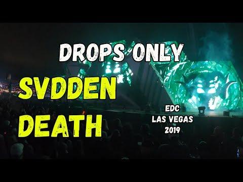 DROPS ONLY L SVDDEN DEATH @ EDC Las Vegas 2019