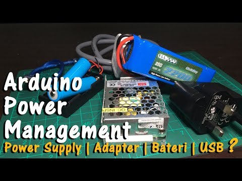 Arduino Power Management | Power Supply, Adapter, Bateri, USB? Pin Vin, Pin 5V atau Port Adapter?