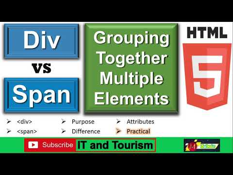Div VS Span tags Group multiple HTML elements, difference between div and span elements