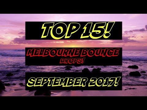 Top 15 Melbourne Bounce Drops (September 2017)